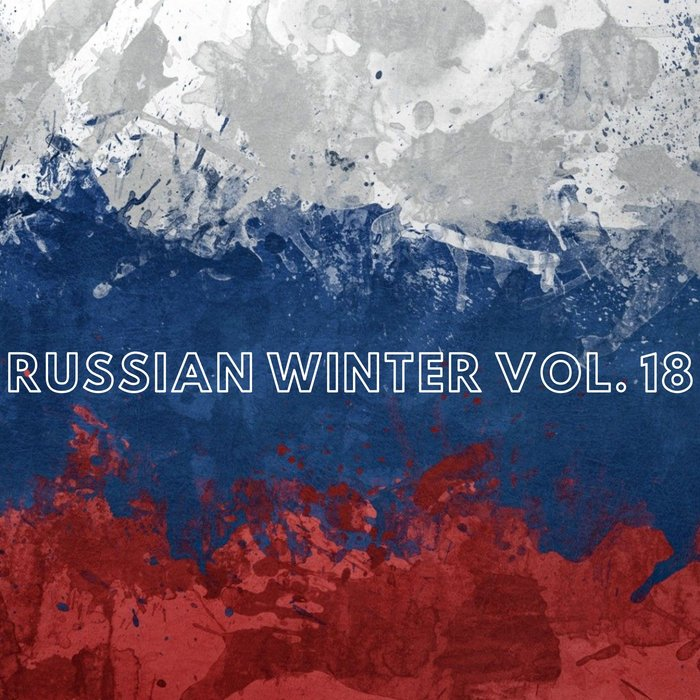 VARIOUS - Russian Winter Vol 18