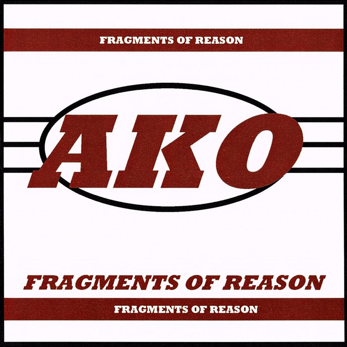 AKO - Fragments Of Reason