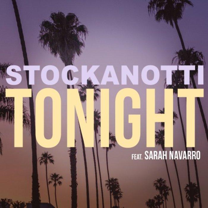 STOCKANOTTI feat SARAH NAVARRO - Tonight