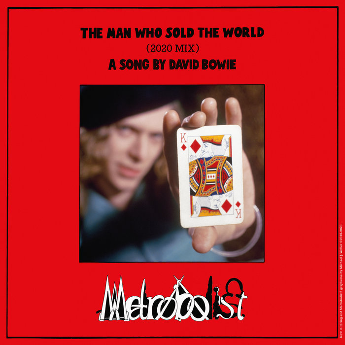 DAVID BOWIE - The Man Who Sold The World (2020 Mix)