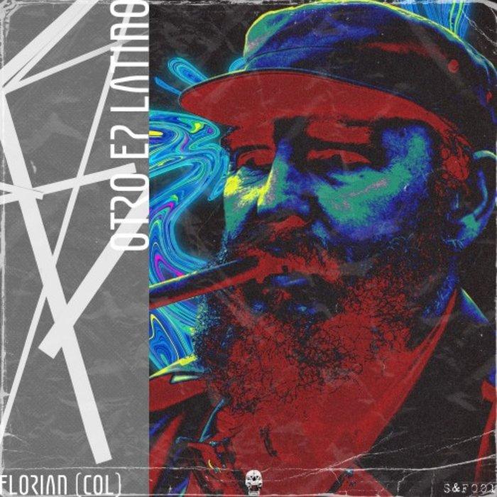FLORIAN (COL) - Otro EP Latino