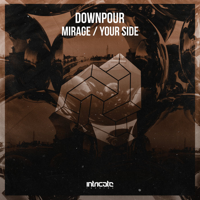 DOWNPOUR - Mirage, Your Side
