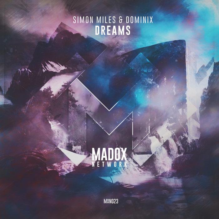 SIMON MILES/DOMINIX - Dreams