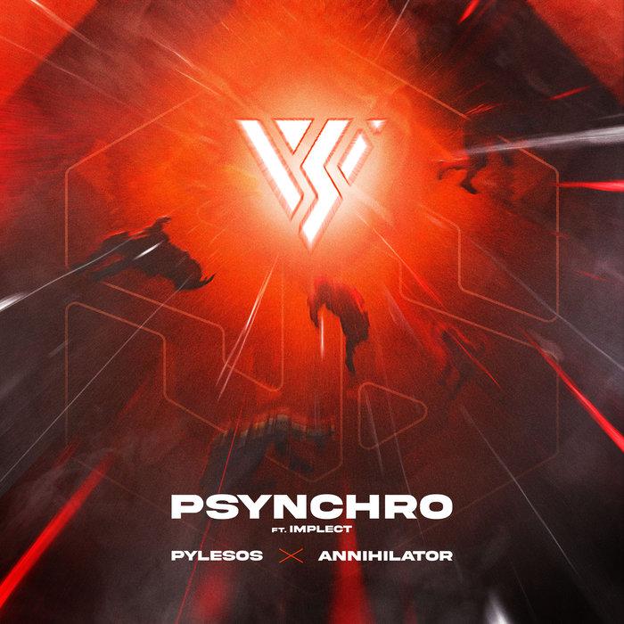 PSYNCHRO feat IMPLECT - Pylesos/Annihilator