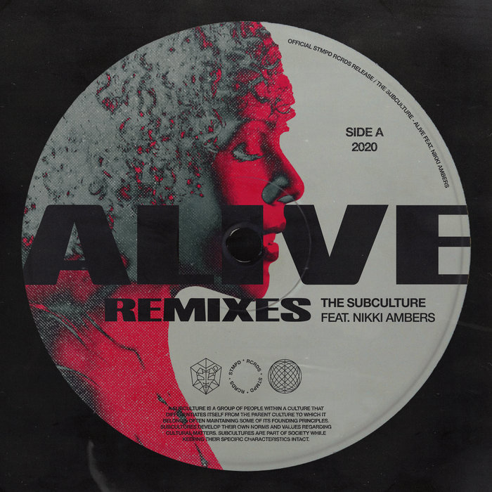 Alive (Remixes) by The Subculture feat Nikki Ambers on MP3, WAV, FLAC, AIFF  & ALAC at Juno Download
