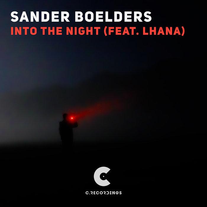 SANDER BOELDERS feat LHANA - Into The Night