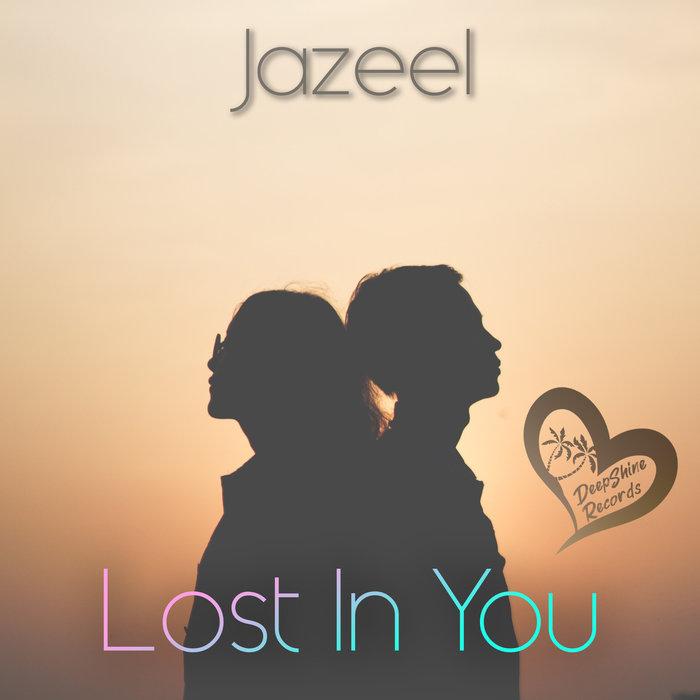 JAZEEL - Lost In You