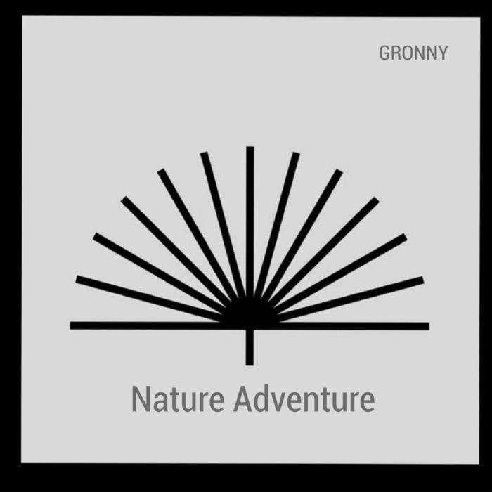 GRONNY - Nature Adventure