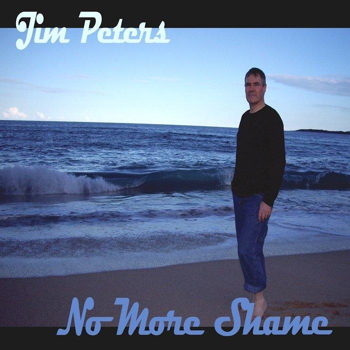 JIM PETERS - No More Shame