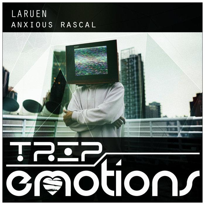 LARUEN - Anxious Rascal