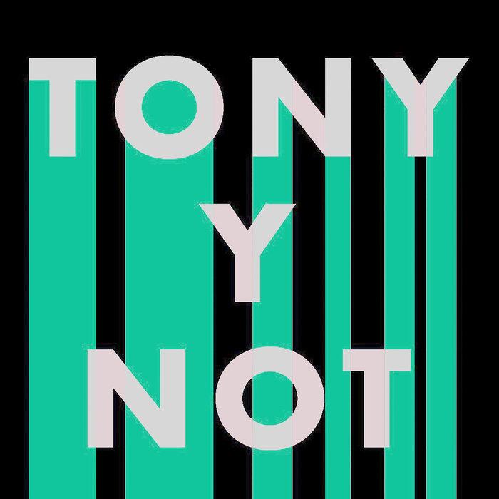 TONY Y NOT - Kalimero