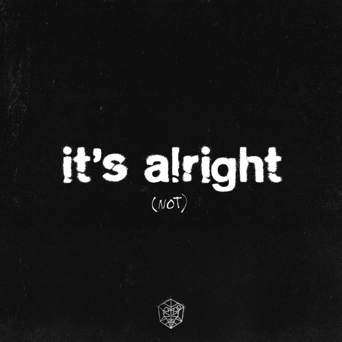 It s Alright (Not) by Saint Punk on MP3, WAV, FLAC, AIFF & ALAC at Juno  Download