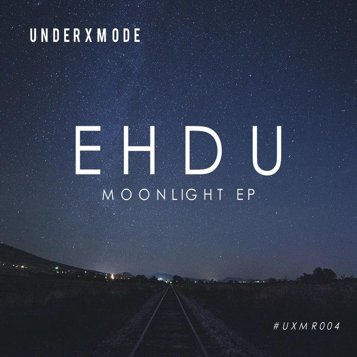 EHDU - MOONLIGHT EP