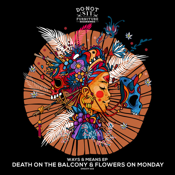 DEATH ON THE BALCONY/FLOWERS ON MONDAY - Ways & Means EP