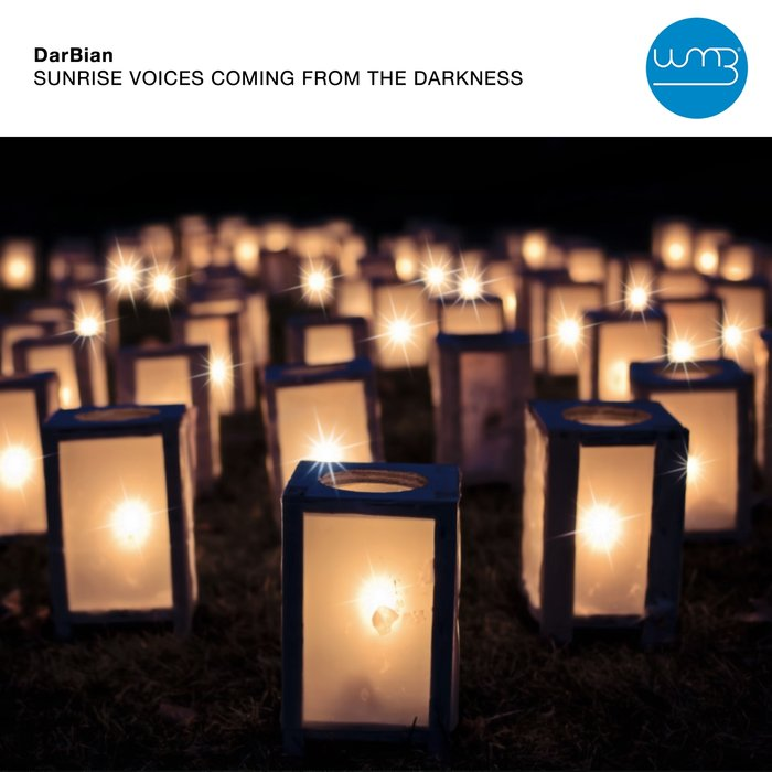 DARBIAN - Sunrise Voices Coming From The Darkness