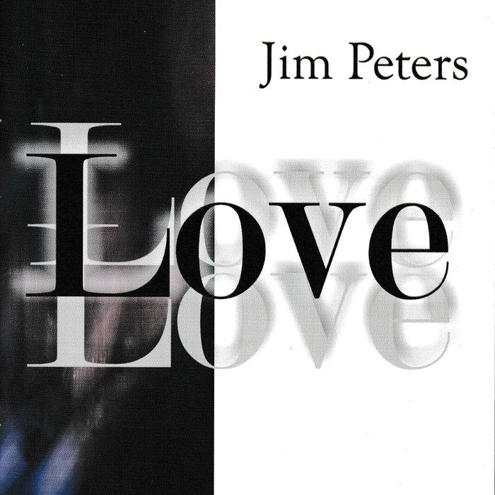 JIM PETERS - Love