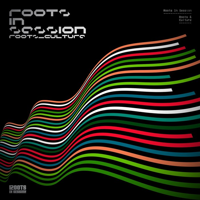 ROOTS IN SESSION - Roots & Culture