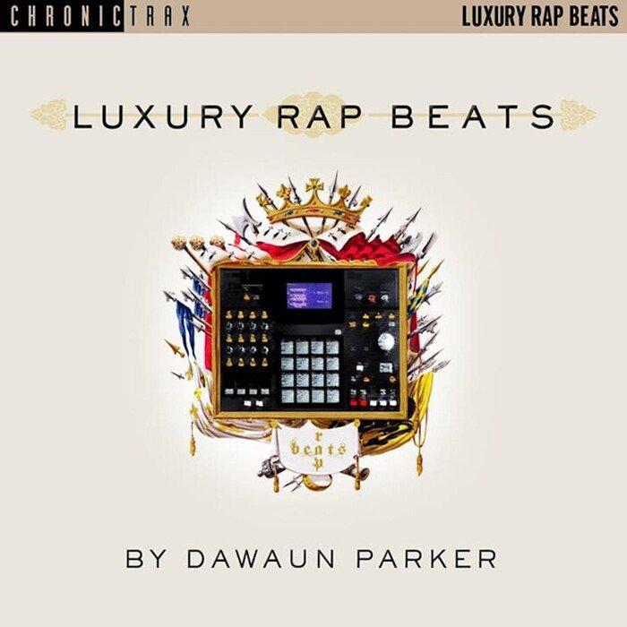 DAWAUN PARKER - Luxury Rap Beats