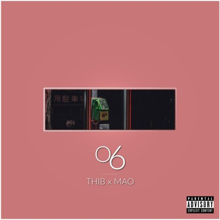 THIB X MAO - 06 (Explicit)
