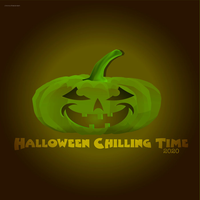 VARIOUS - Halloween Chilling Time 2020