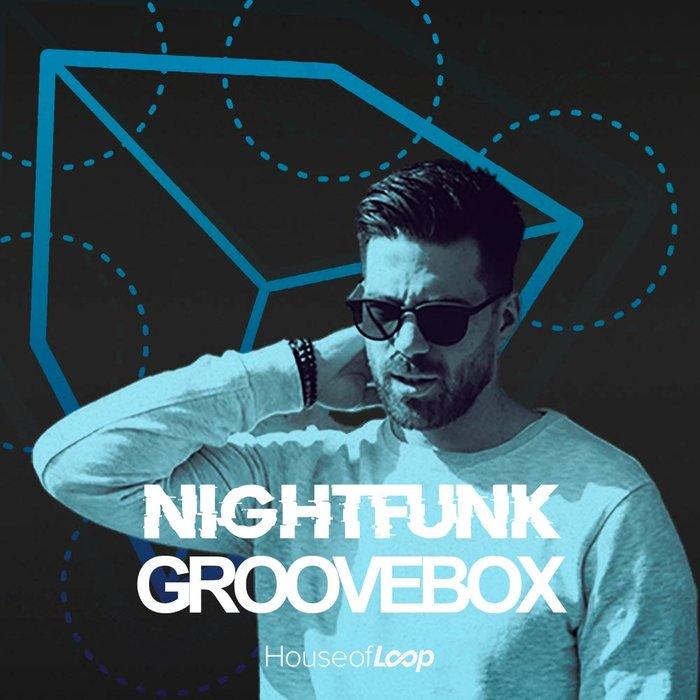 HOUSE OF LOOP - NightFunk Groovebox (Sample Pack WAV)