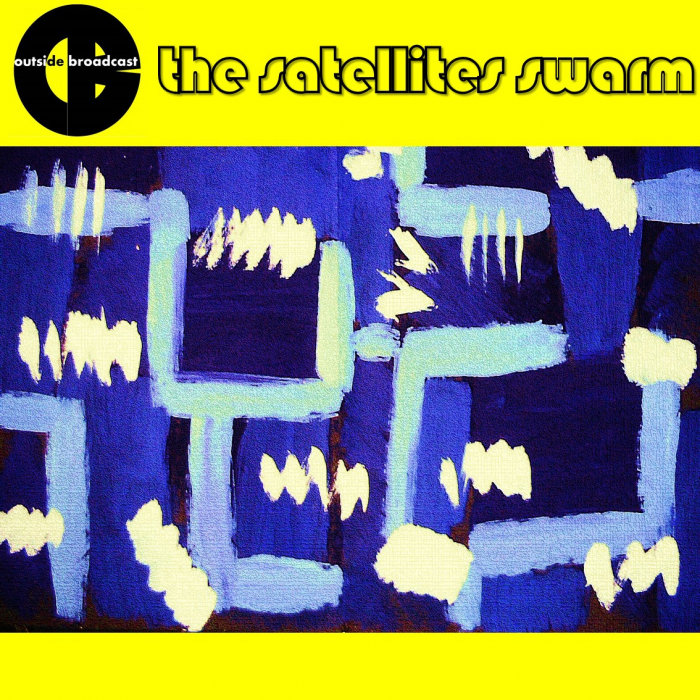 OUTSIDE BROADCAST - The Satellites Swarm