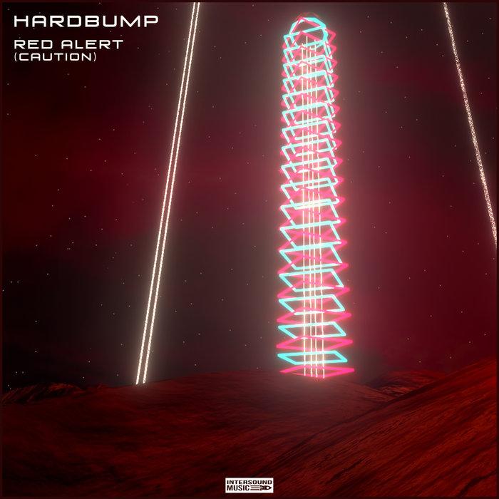 HARDBUMP - Red Alert (Caution)