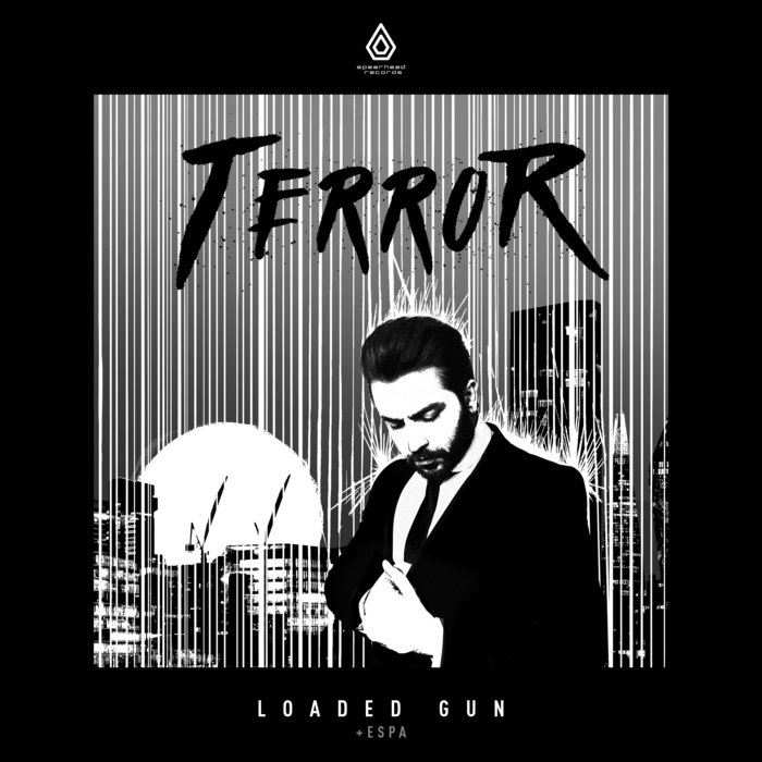 TERROR/ESPA - Loaded Gun