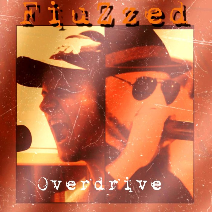 FIUZZED - Overdrive