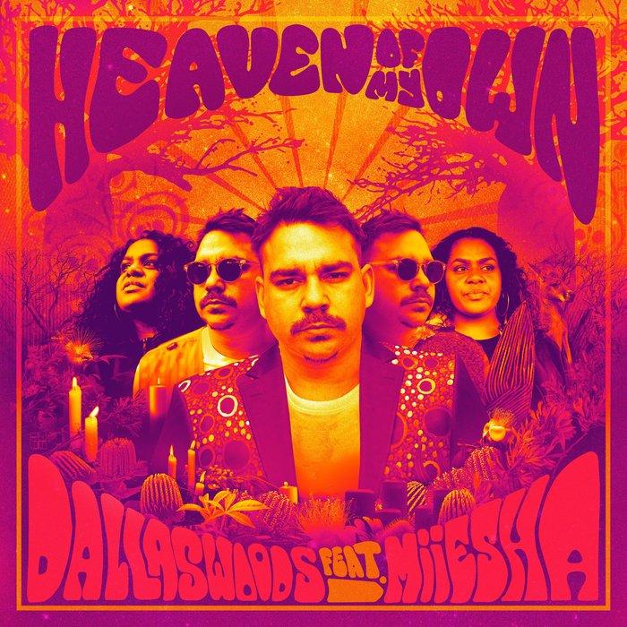 DALLAS WOODS feat MIIESHA - Heaven Of My Own