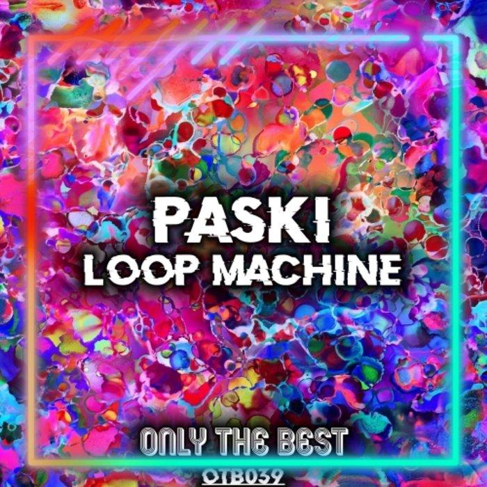 PASKI - Loop Machine