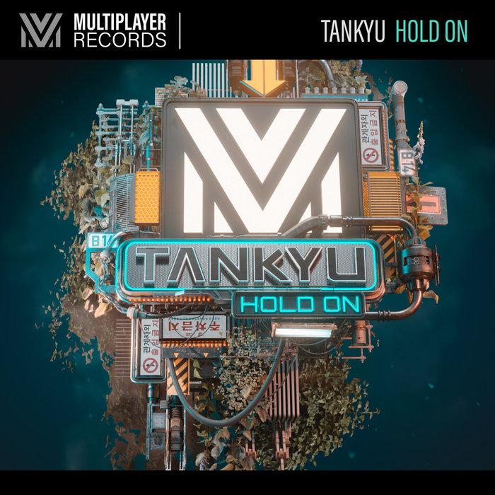 TANKYU - Hold On