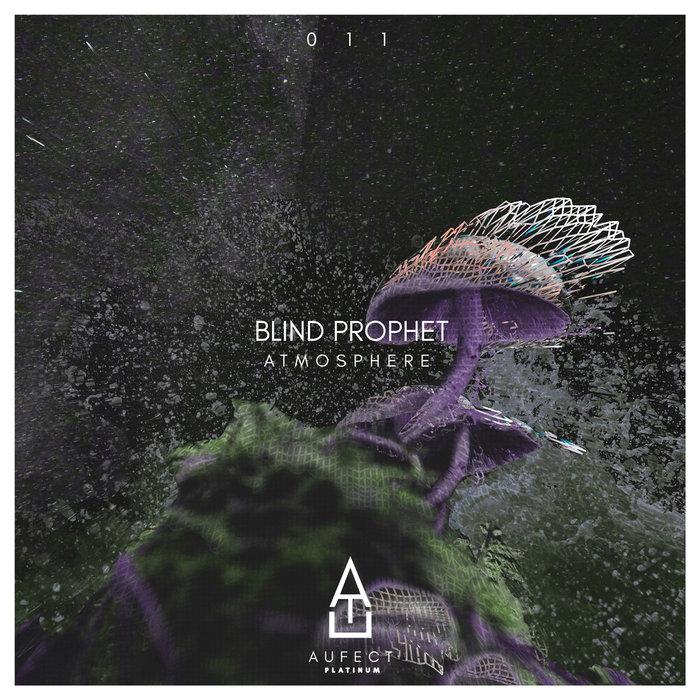 BLIND PROPHET - Atmosphere
