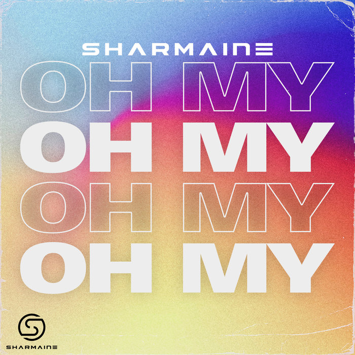 SHARMAINE - Oh My