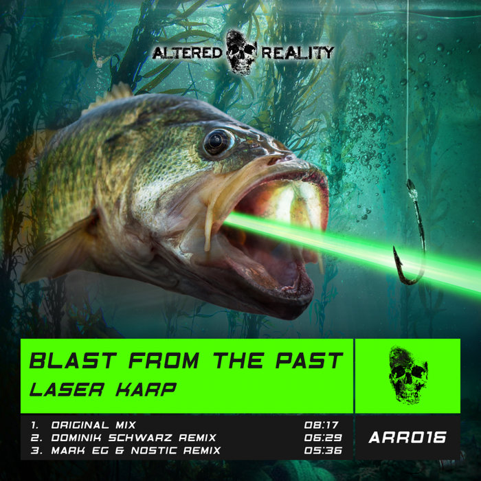 BLAST FROM THE PAST - Laser Karp