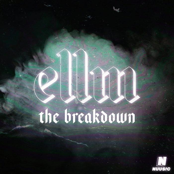 ELLM - The Breakdown