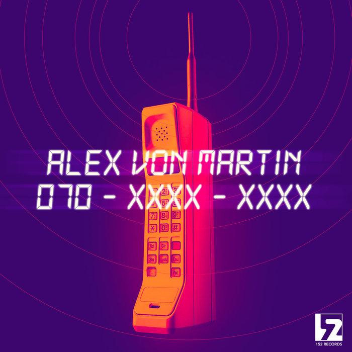 ALEX VON MARTIN - 070-xxxx-xxxx