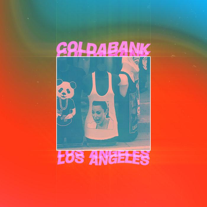 COLDABANK - Los Angeles