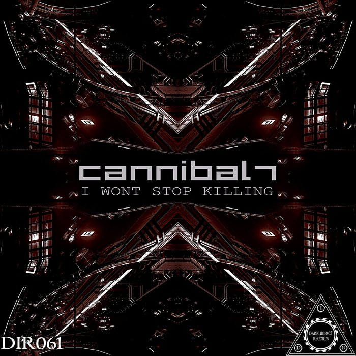 CANNIBAL7 - I Wont Stop Killing