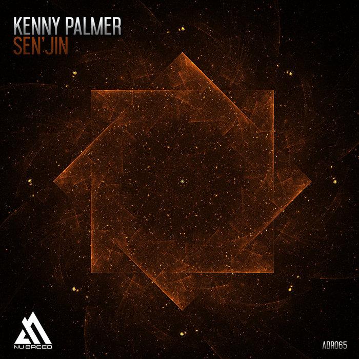 KENNY PALMER - Sen'jin (Extended Mix)