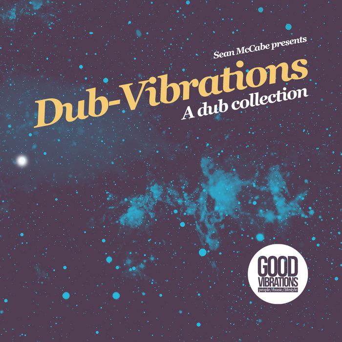 SEAN MCCABE/VARIOUS - Dub-Vibrations