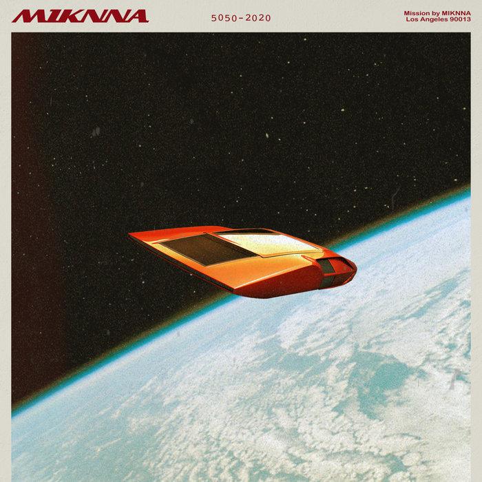 MIKNNA - Mission (Explicit)