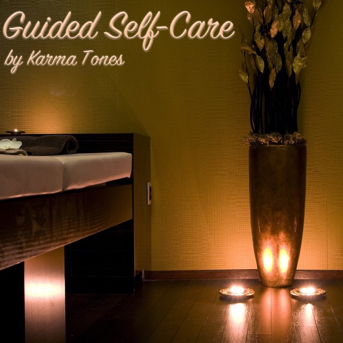 KARMA TONES - Self-Care Is Healthcare