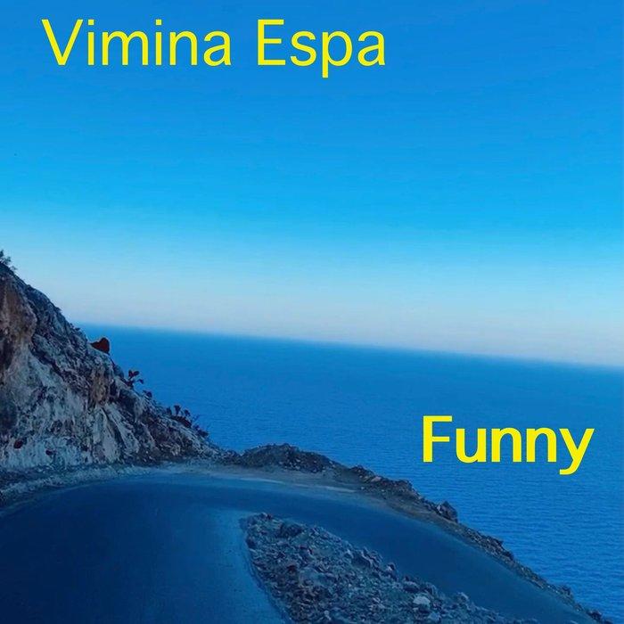 VIMINA ESPA - Funny