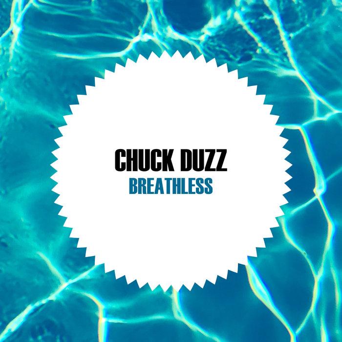CHUCK DUZZ - Breathless