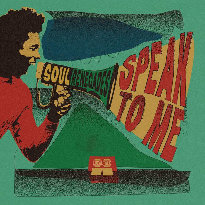 SOUL RENEGADES - Speak To Me