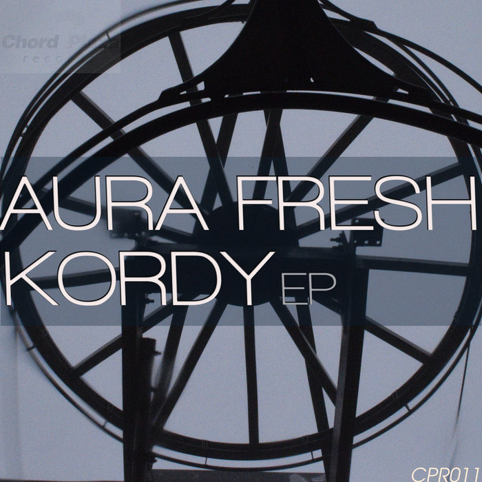 AURA FRESH - Kordy EP
