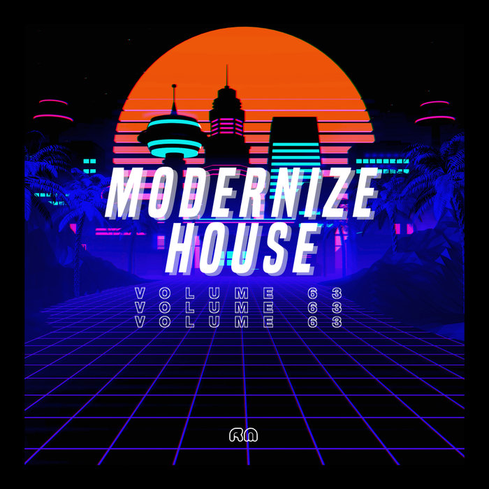 VARIOUS - Modernize House Vol 63