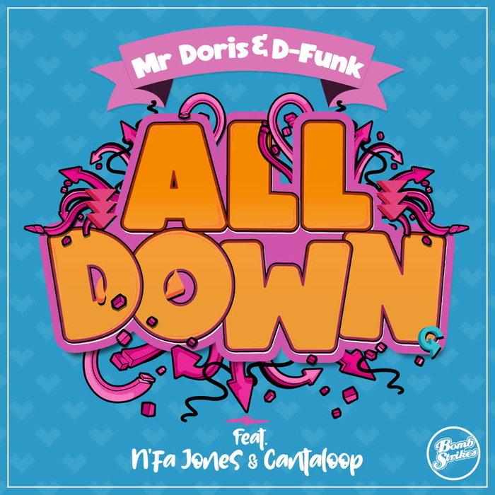 MR DORIS/D-FUNK feat N'FA JONES/CANTALOOP - All Down