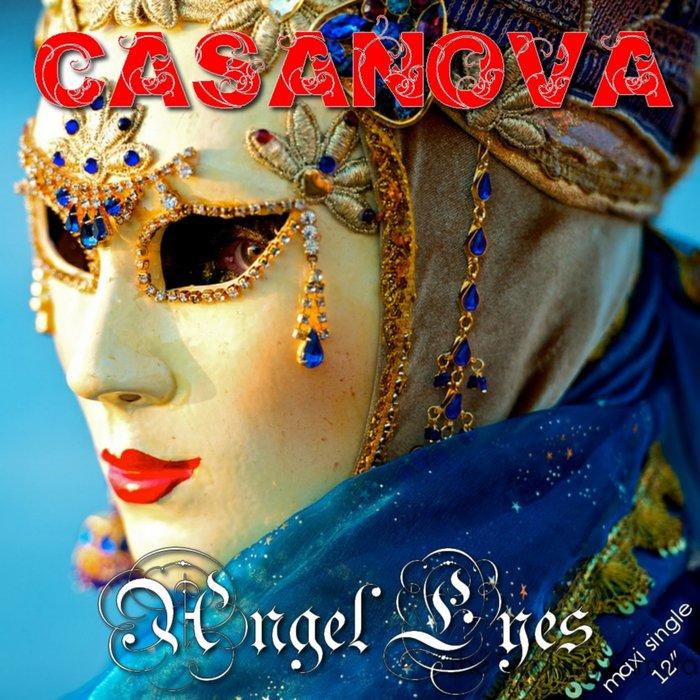 CASANOVA - Angel Eyes (Full Extended)